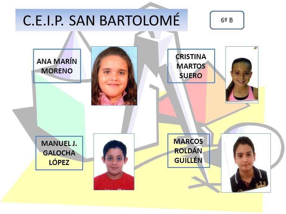 C.E.I.P. SAN BARTOLOMÉ CRISTINA MARTOS SUERO ANA MARÍN MORENO