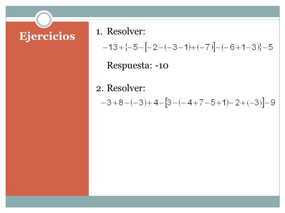 Resolver: Respuesta: -10