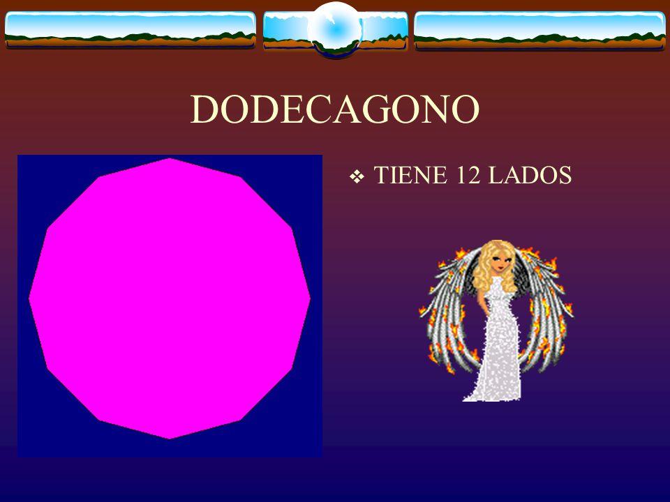 DODECAGONO TIENE 12 LADOS