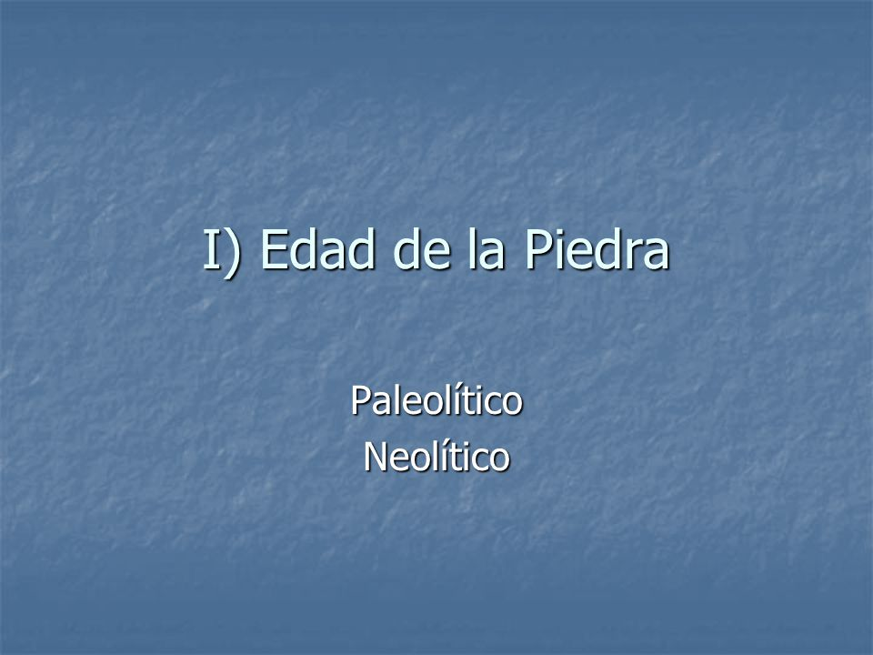 Paleolítico Neolítico