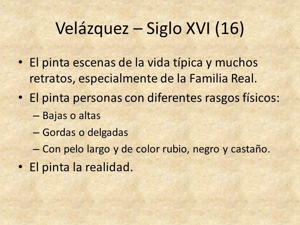 Velázquez – Siglo XVI (16)