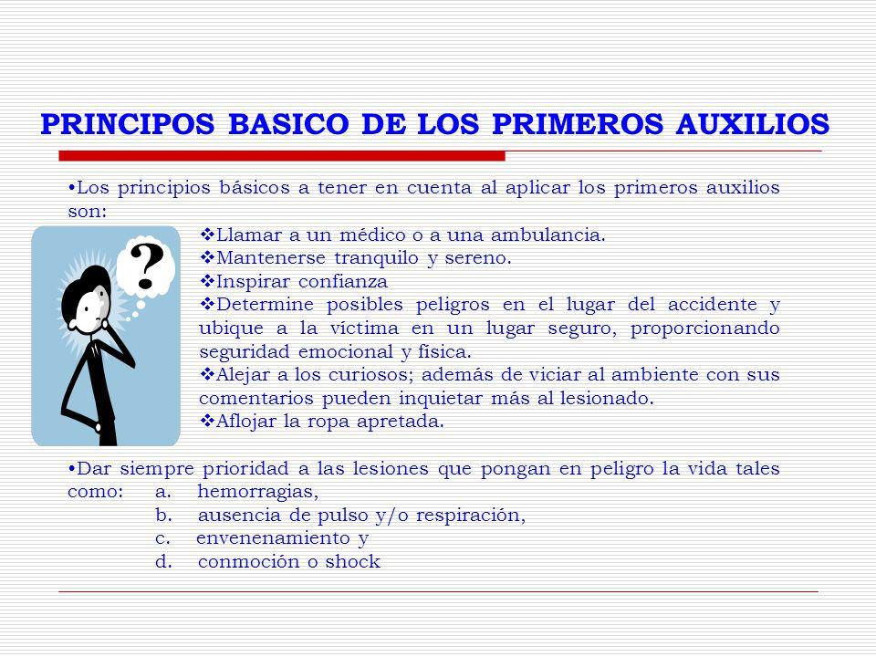 PRINCIPOS BASICO DE LOS PRIMEROS AUXILIOS