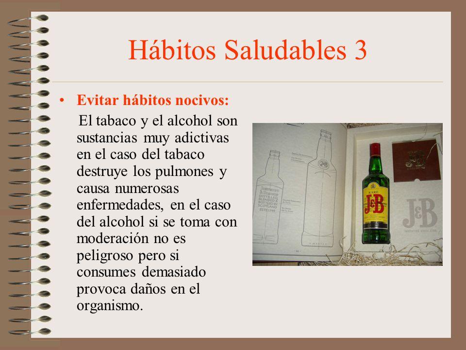 Hábitos Saludables 3 Evitar hábitos nocivos: