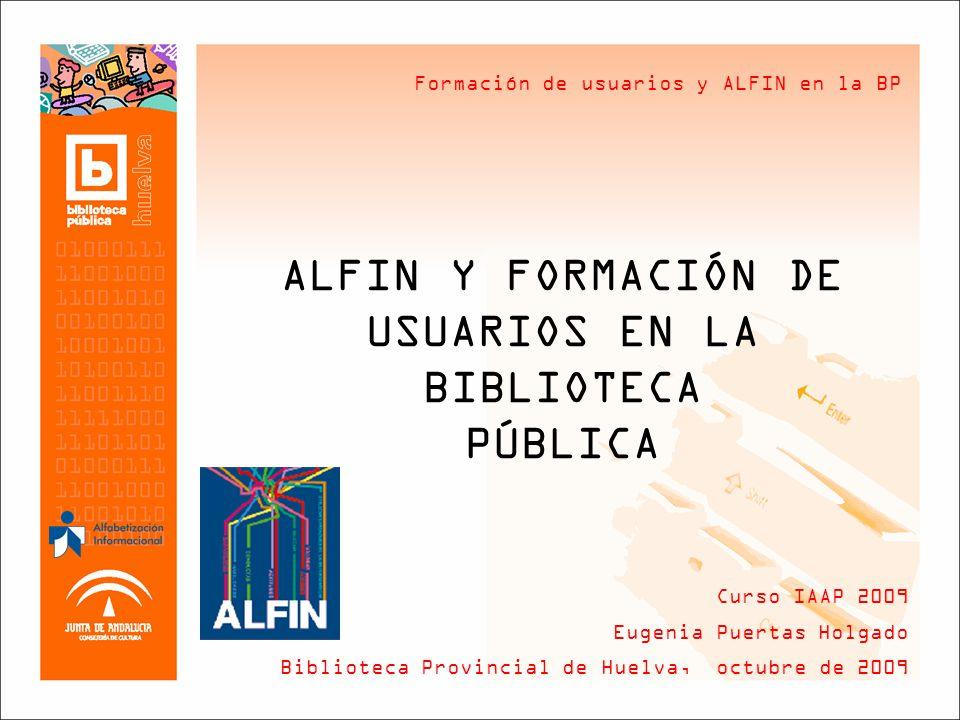 ALFIN Y FORMACIÓN DE USUARIOS EN LA BIBLIOTECA PÚBLICA