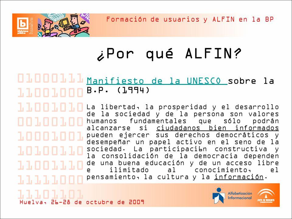 ¿Por qué ALFIN Manifiesto de la UNESCO sobre la B.P. (1994)