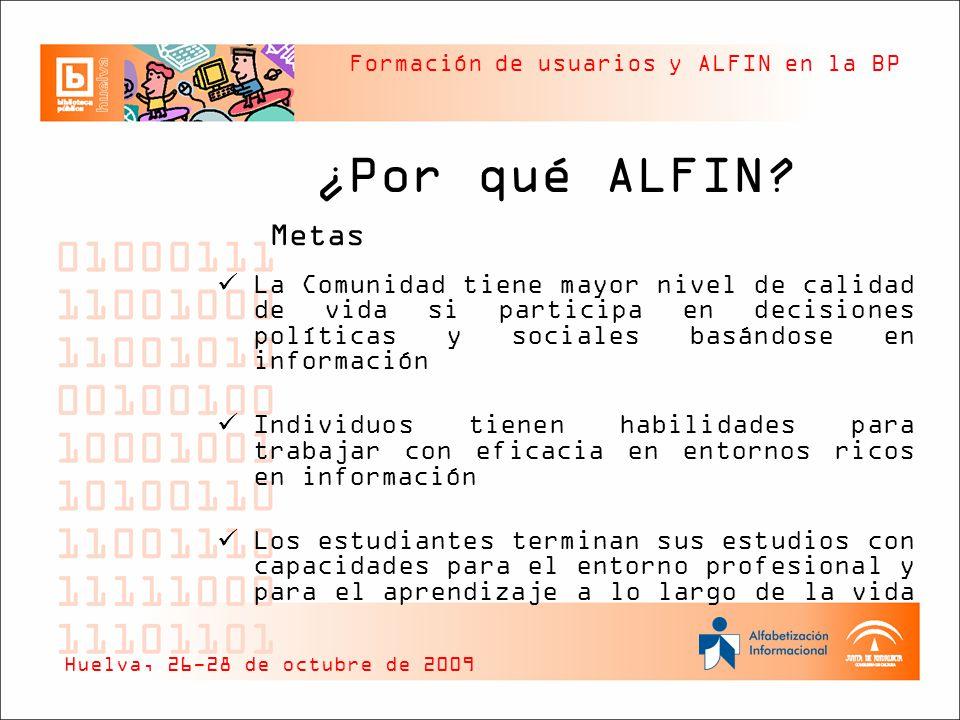 ¿Por qué ALFIN Metas. La Comunidad tiene mayor nivel de calidad de vida si participa en decisiones políticas y sociales basándose en información.