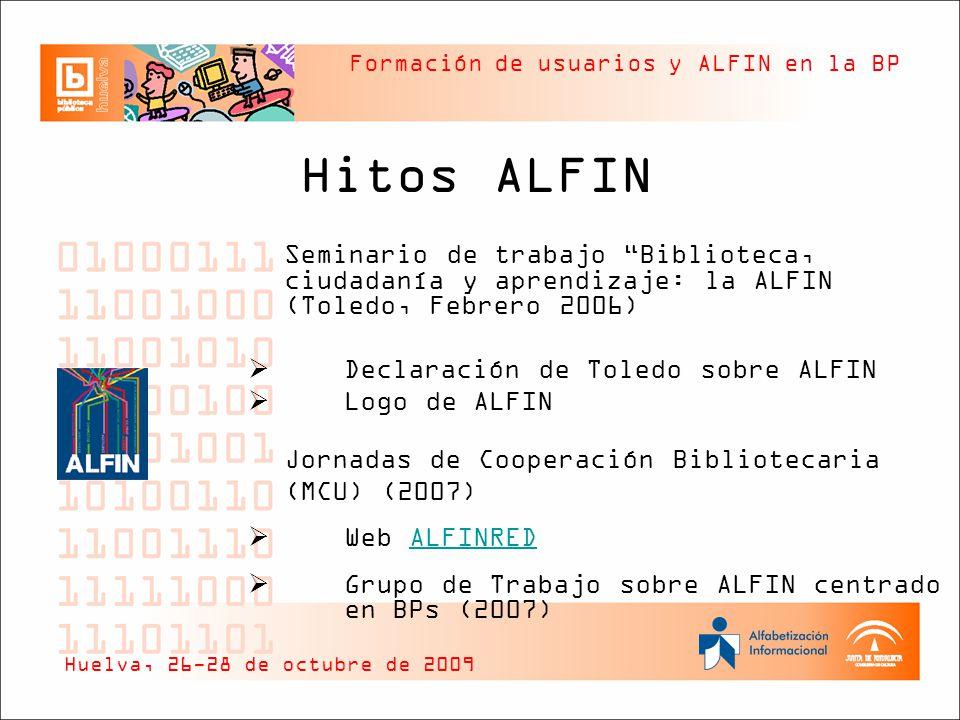 Hitos ALFIN Declaración de Toledo sobre ALFIN Logo de ALFIN