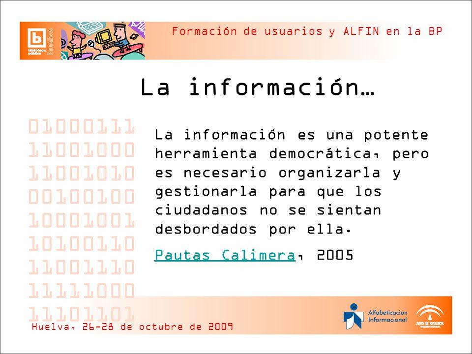 La información… Pautas Calimera, 2005