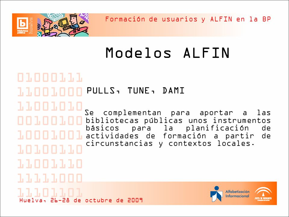 Modelos ALFIN PULLS, TUNE, DAMI
