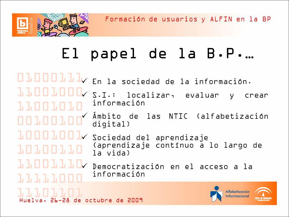 El papel de la B.P.… En la sociedad de la información.