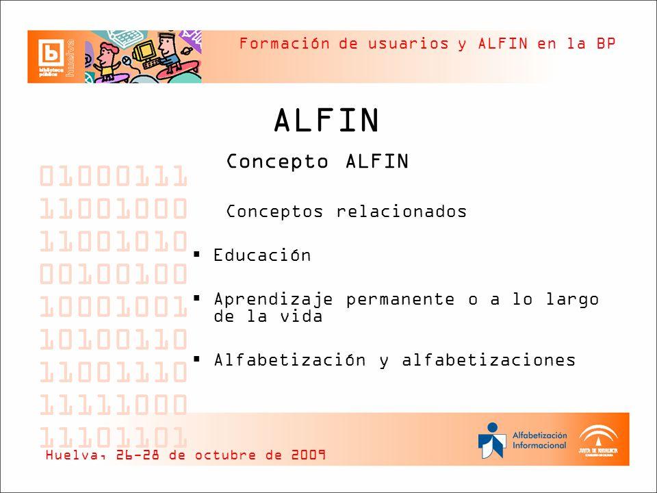 ALFIN Conceptos relacionados Educación