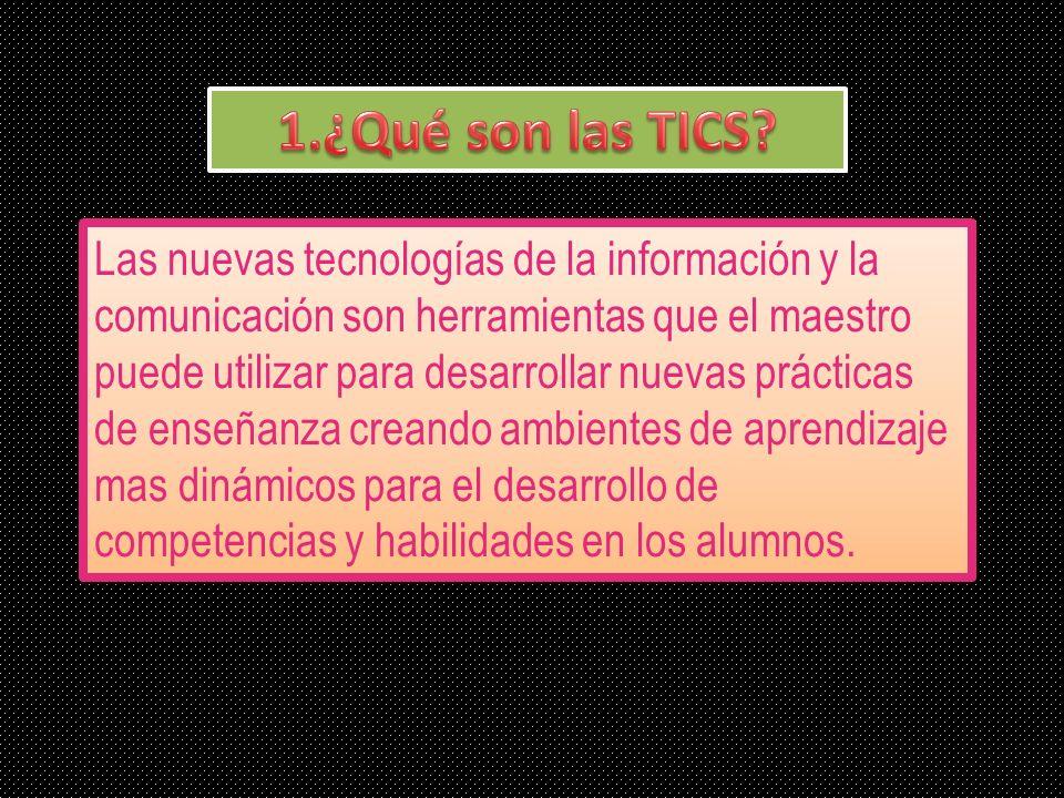 1.¿Qué son las TICS