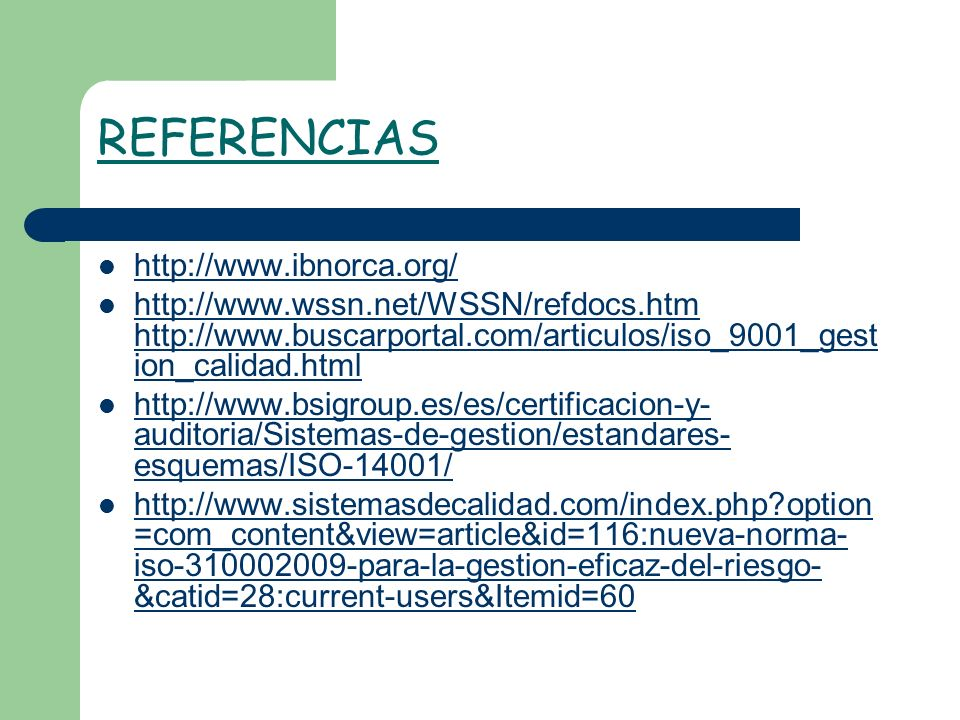REFERENCIAS http://www.ibnorca.org/