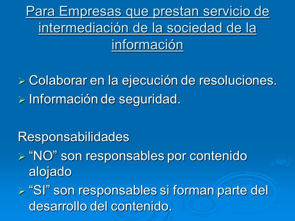 Para Empresas que prestan servicio de intermediación de la sociedad de la información