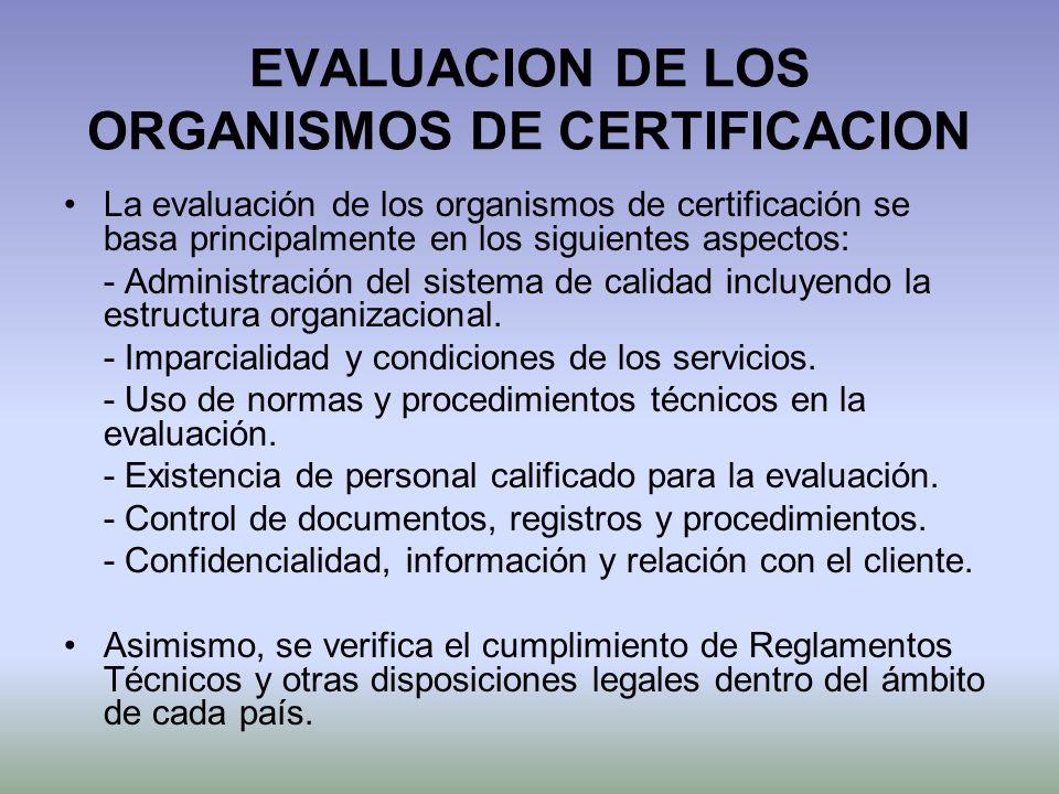 EVALUACION DE LOS ORGANISMOS DE CERTIFICACION