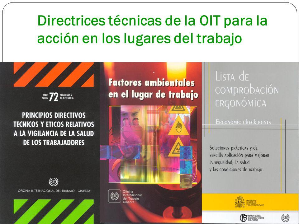 Directrices técnicas de la OIT para la acción en los lugares del trabajo
