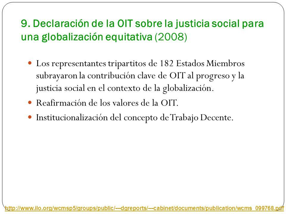 9. Declaración de la OIT sobre la justicia social para una globalización equitativa (2008)