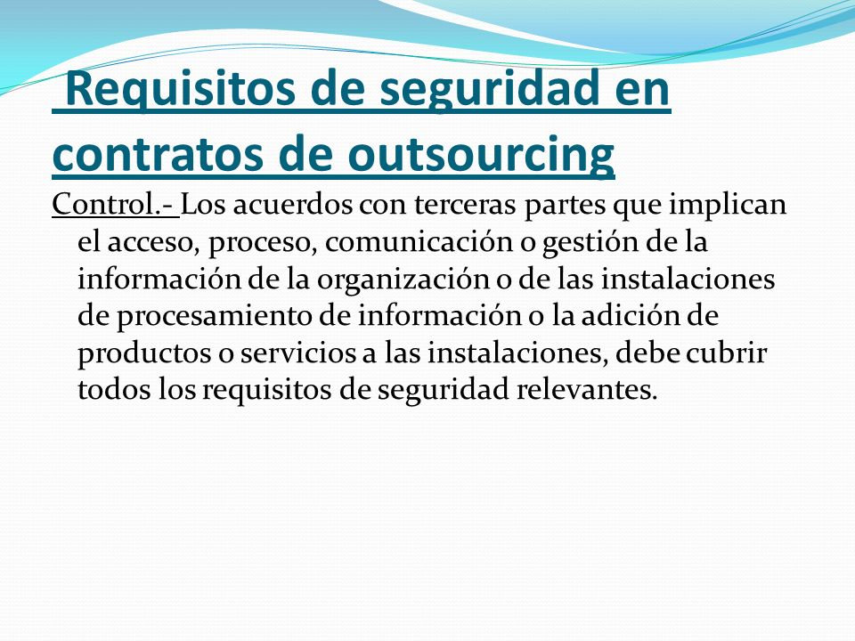 Requisitos de seguridad en contratos de outsourcing