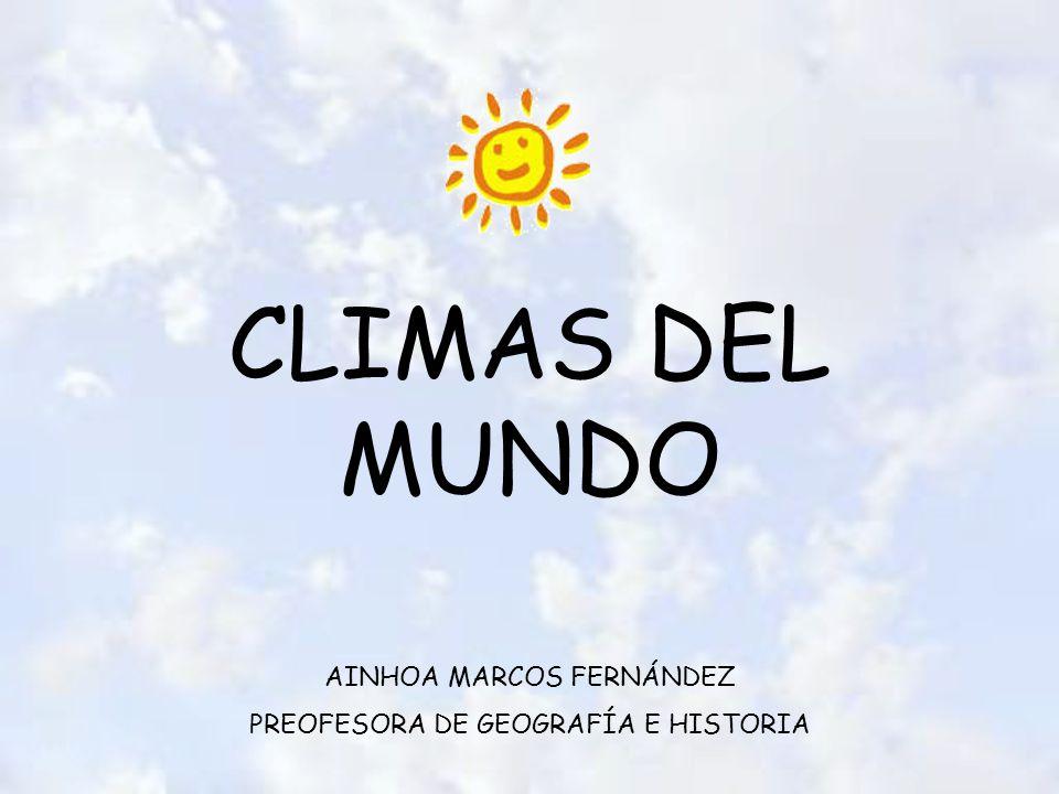 CLIMAS DEL MUNDO AINHOA MARCOS FERNÁNDEZ