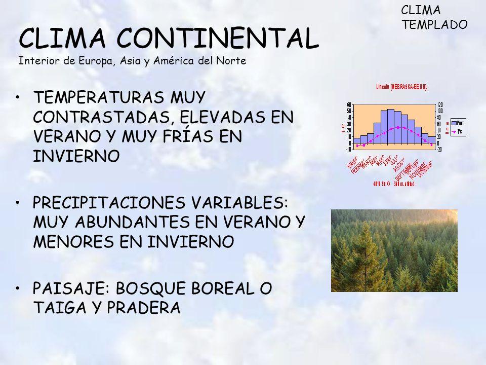 CLIMA CONTINENTAL Interior de Europa, Asia y América del Norte