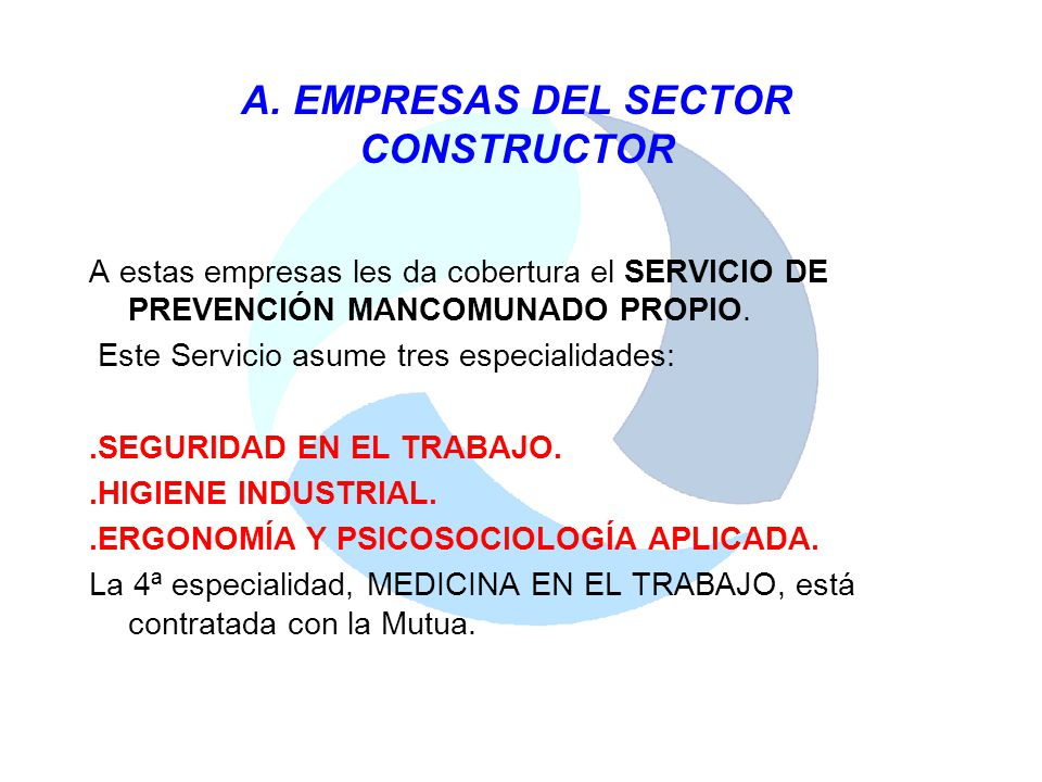 A. EMPRESAS DEL SECTOR CONSTRUCTOR