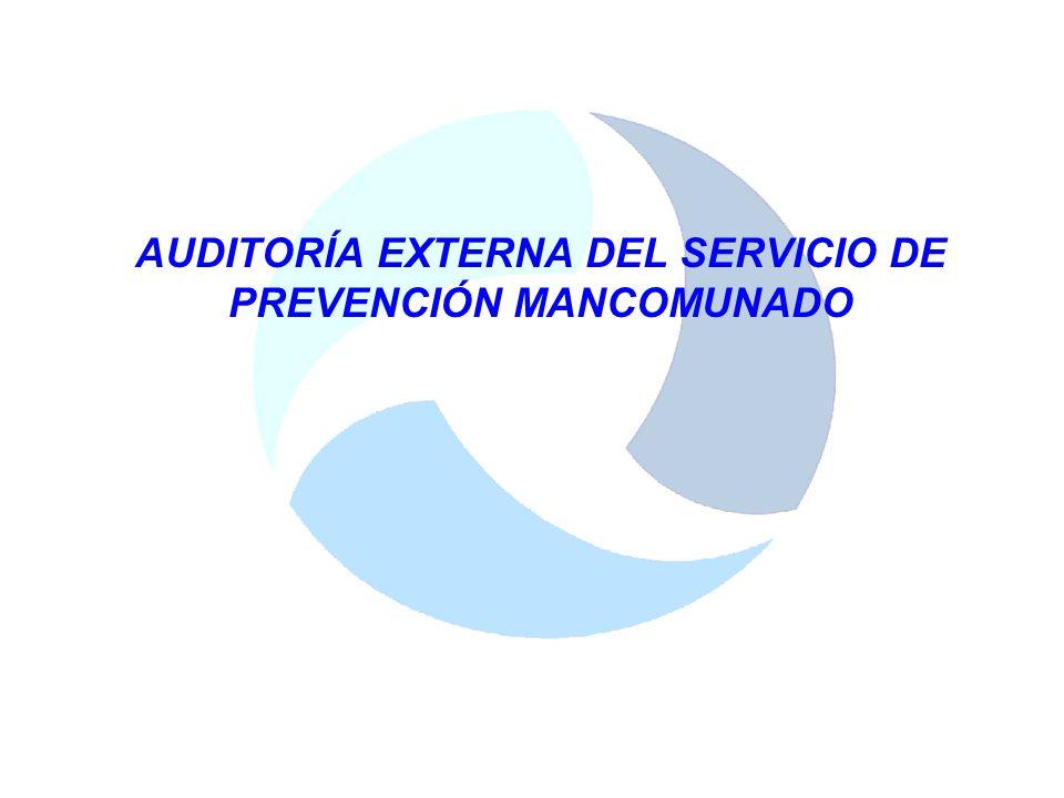 AUDITORÍA EXTERNA DEL SERVICIO DE PREVENCIÓN MANCOMUNADO