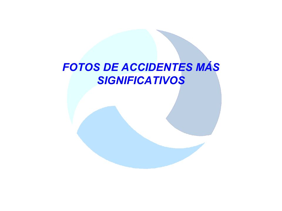 FOTOS DE ACCIDENTES MÁS SIGNIFICATIVOS