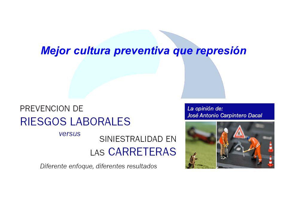 Mejor cultura preventiva que represión