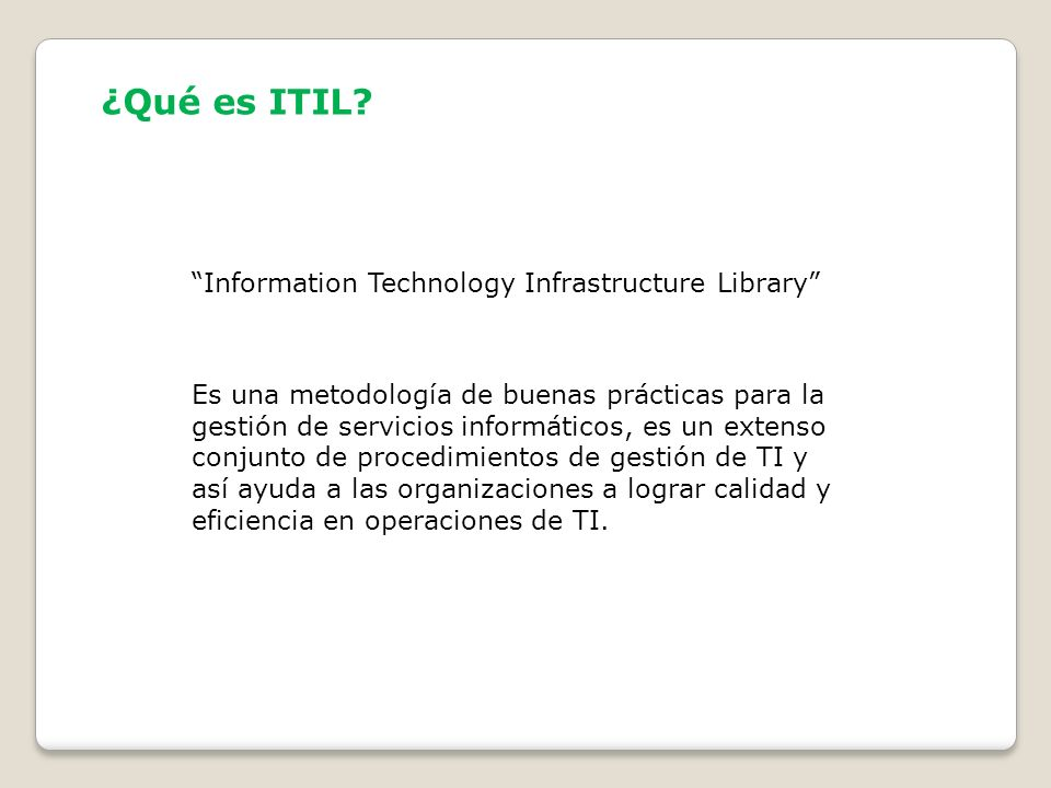 ¿Qué es ITIL Information Technology Infrastructure Library