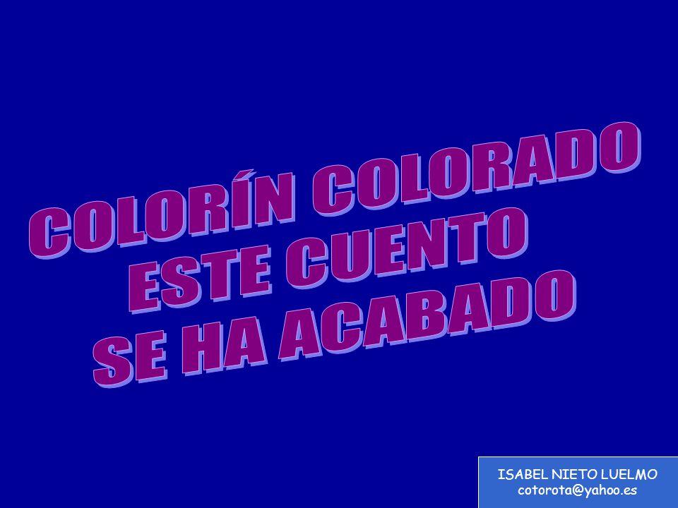 COLORÍN COLORADO ESTE CUENTO SE HA ACABADO ISABEL NIETO LUELMO