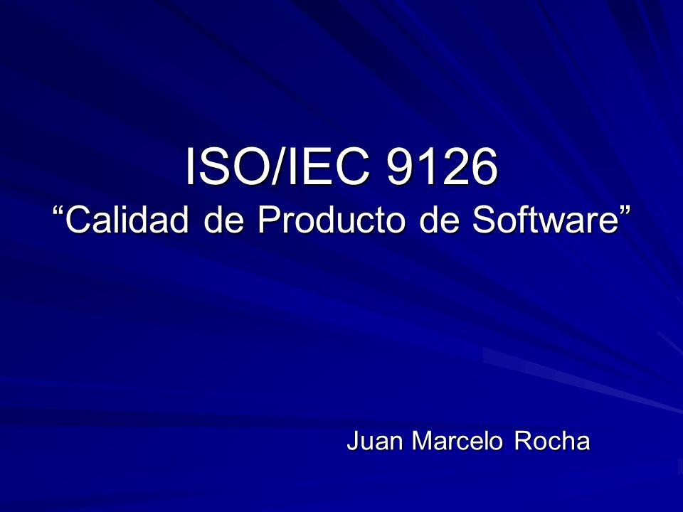 ISO/IEC 9126 Calidad de Producto de Software