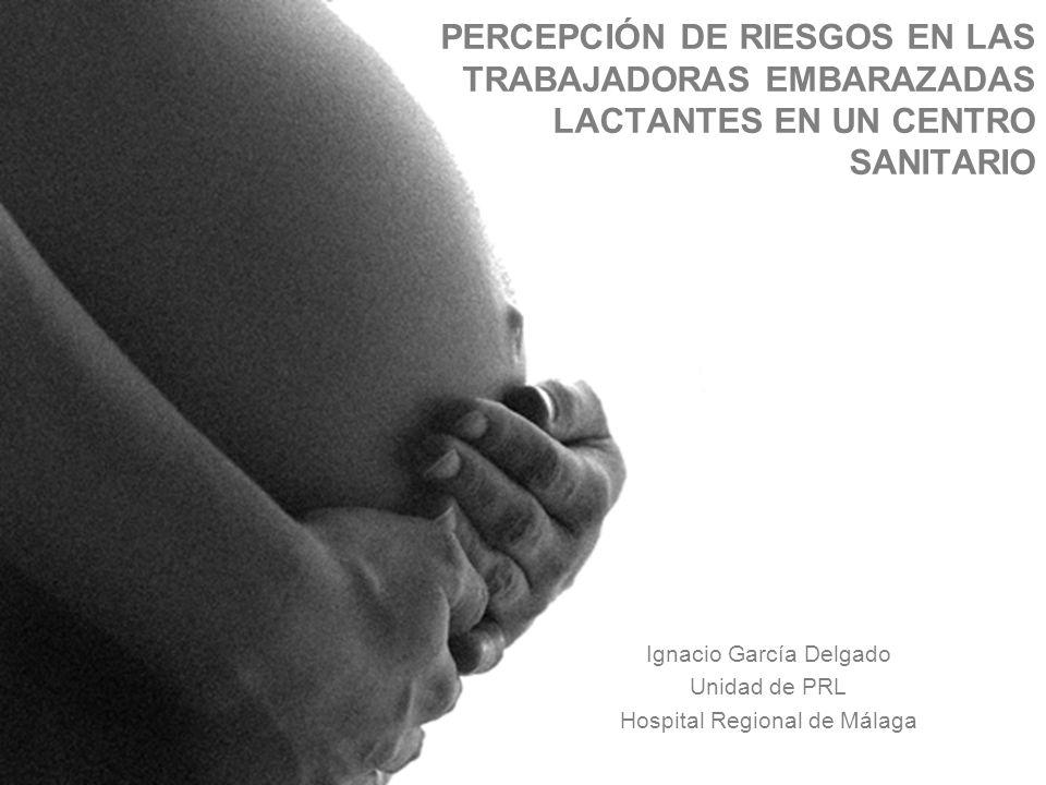 Ignacio García Delgado Unidad de PRL Hospital Regional de Málaga