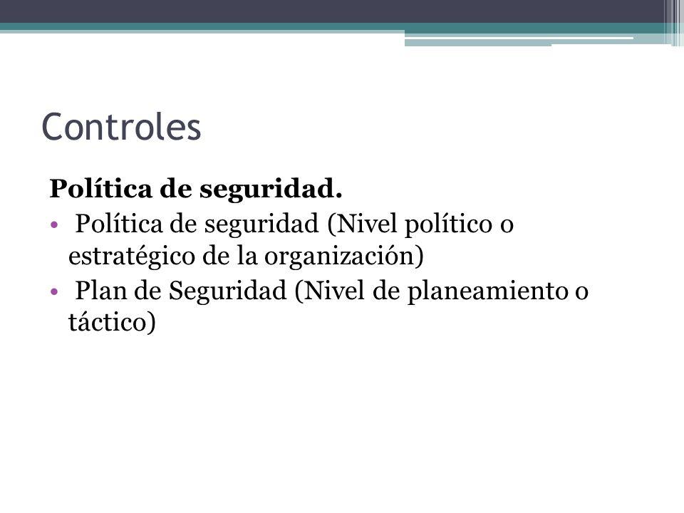 Controles Política de seguridad.