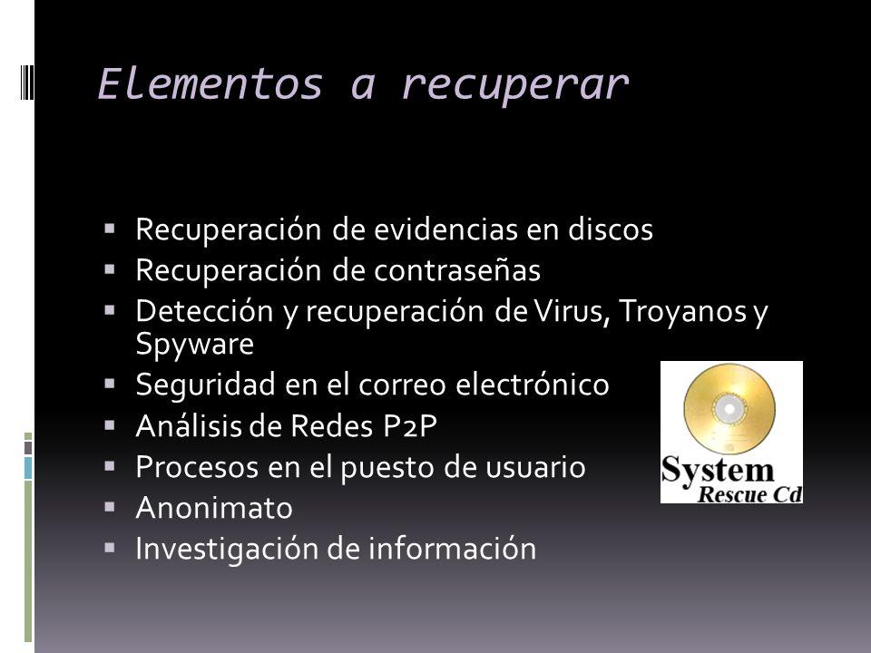 Elementos a recuperar Recuperación de evidencias en discos