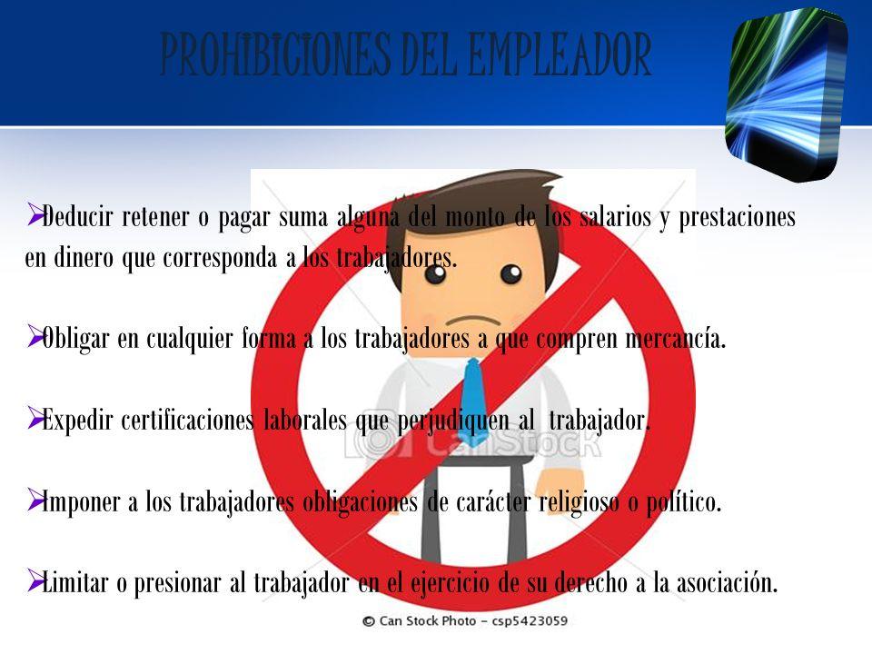 PROHIBICIONES DEL EMPLEADOR