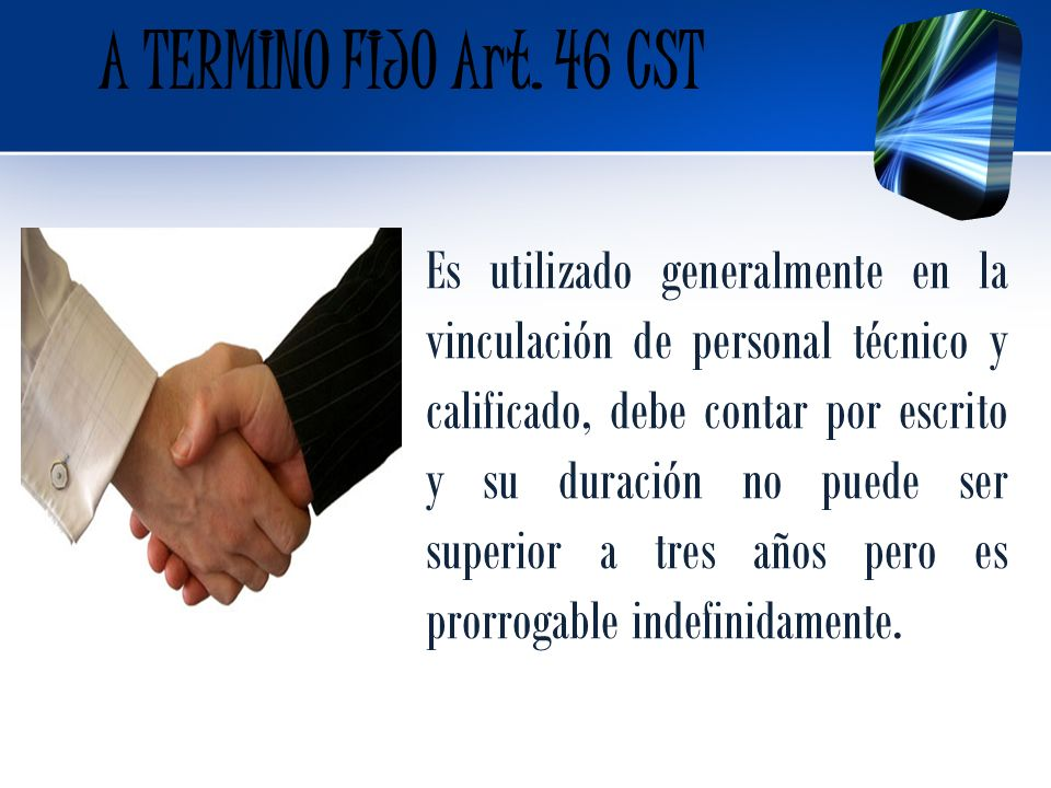 A TERMINO FIJO Art. 46 CST