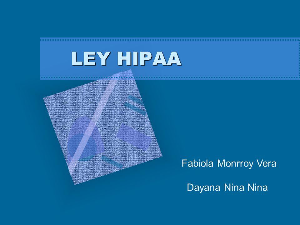 LEY HIPAA Fabiola Monrroy Vera Dayana Nina Nina