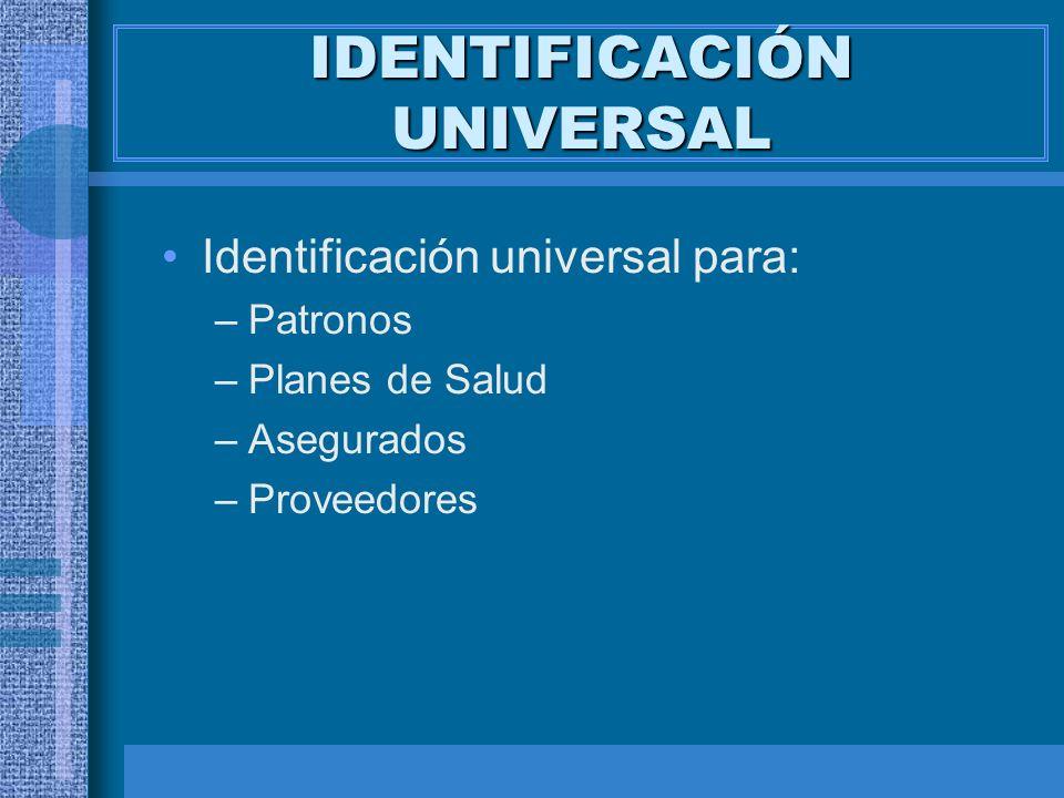IDENTIFICACIÓN UNIVERSAL