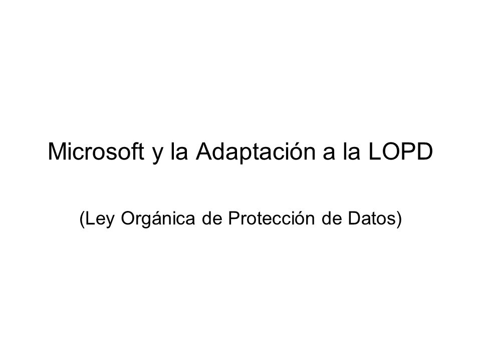 Microsoft y la Adaptación a la LOPD