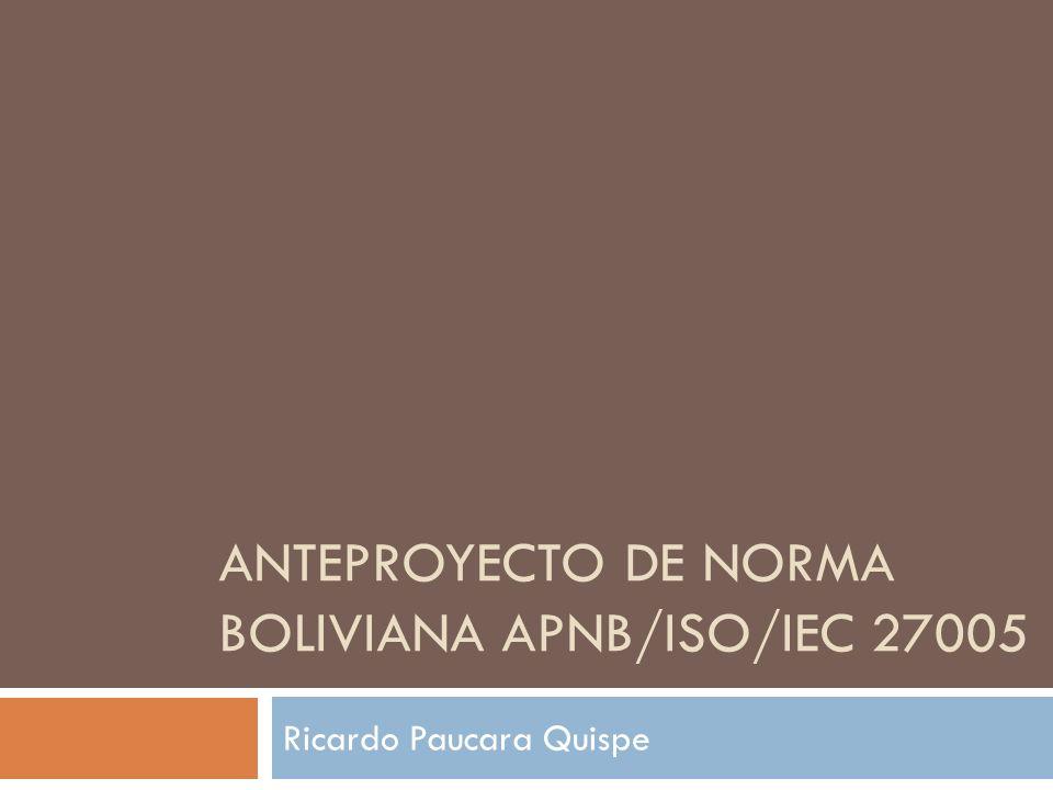 ANTEPROYECTO DE NORMA BOLIVIANA APNB/ISO/IEC 27005