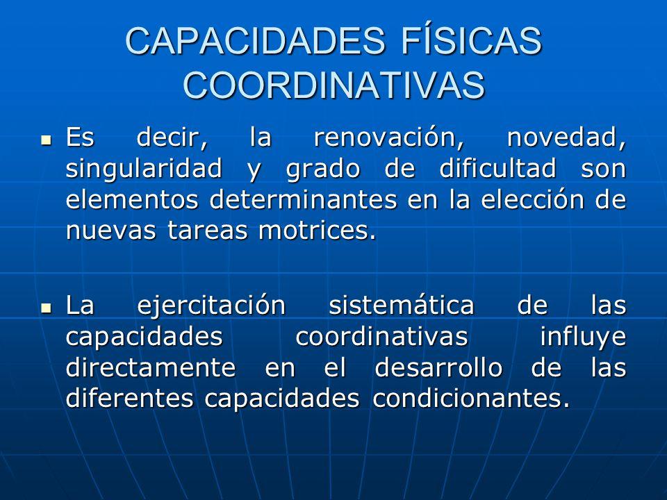 CAPACIDADES FÍSICAS COORDINATIVAS