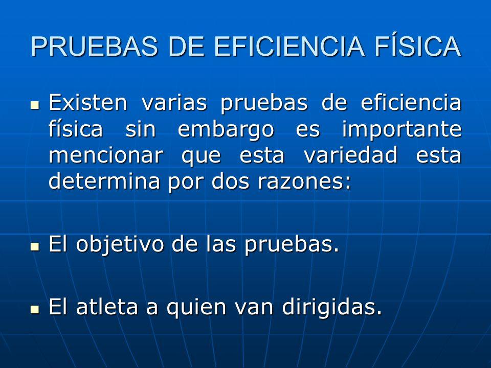 PRUEBAS DE EFICIENCIA FÍSICA