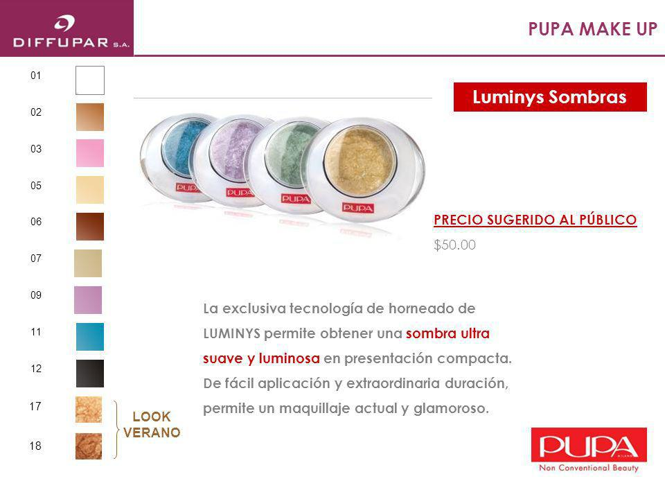 PUPA MAKE UP Luminys Sombras PRECIO SUGERIDO AL PÚBLICO $50.00
