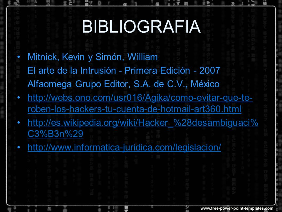 BIBLIOGRAFIA Mitnick, Kevin y Simón, William