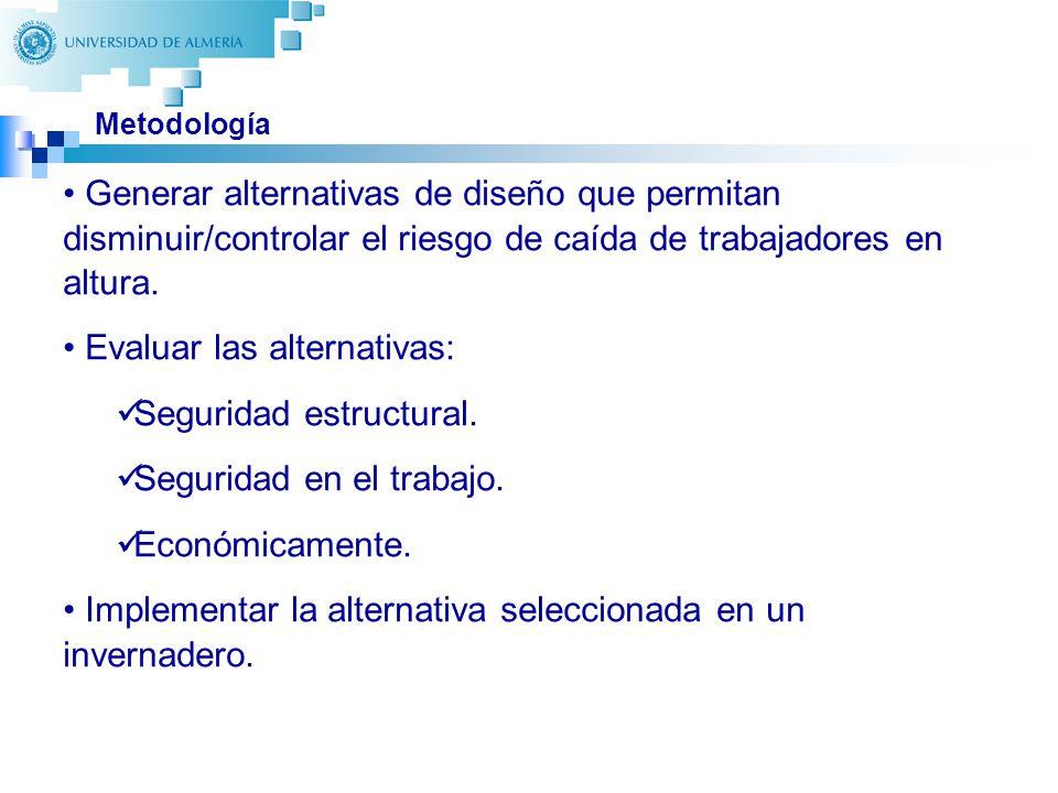 Evaluar las alternativas: Seguridad estructural.