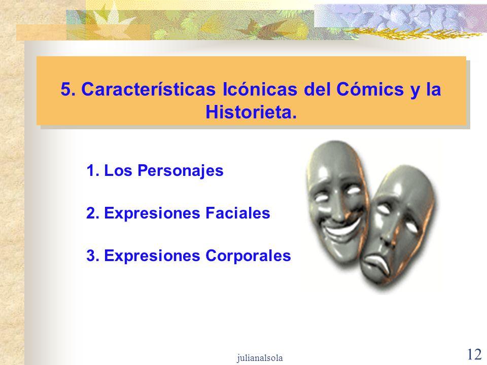 5. Características Icónicas del Cómics y la Historieta.