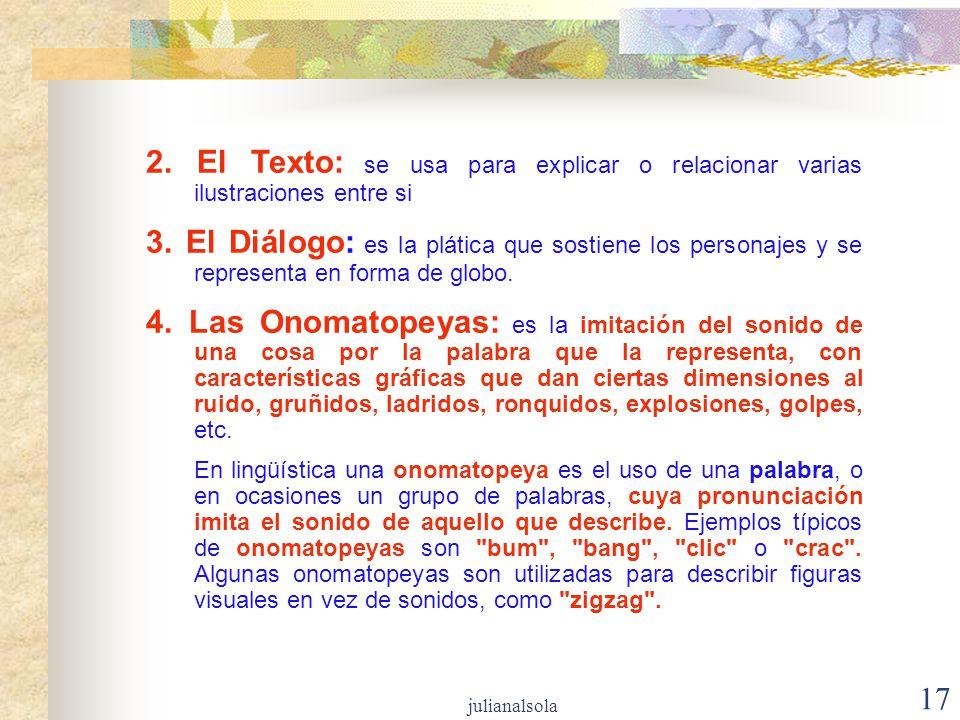 2. El Texto: se usa para explicar o relacionar varias ilustraciones entre si