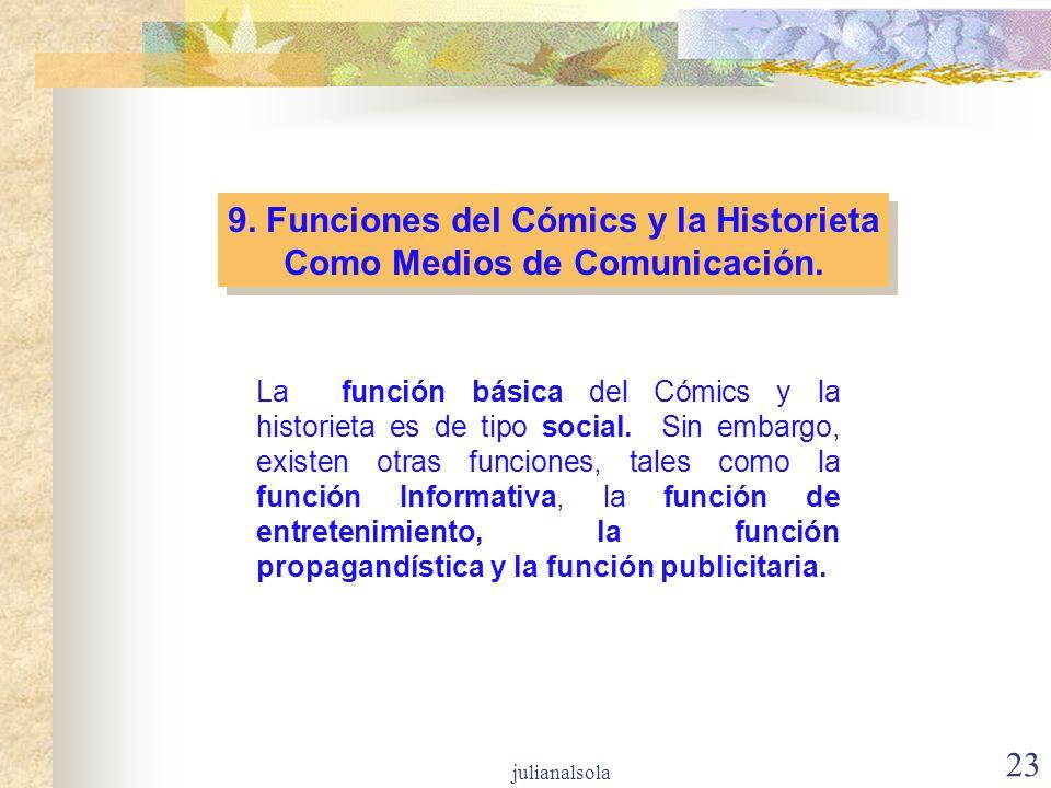 9. Funciones del Cómics y la Historieta Como Medios de Comunicación.