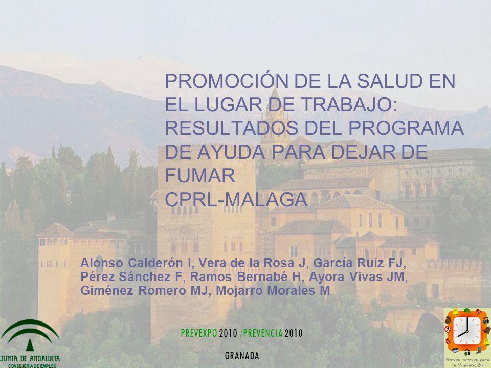 PROMOCIÓN DE LA SALUD EN EL LUGAR DE TRABAJO: RESULTADOS DEL PROGRAMA DE AYUDA PARA DEJAR DE FUMAR CPRL-MALAGA