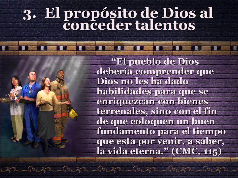 El propósito de Dios al conceder talentos